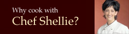 Why Learn with Chef Shellie?